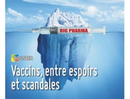 VACCINS, ENTRE ESPOIRS ET SCANDALES