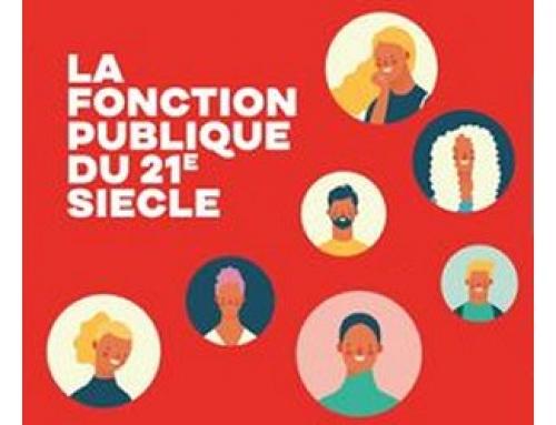 DOSSIER : LA FONCTION PUBLIQUE DU XXIe SIÈCLE